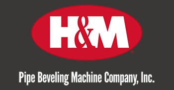 H & M Pipe Bevelling Machine Company, Inc.®